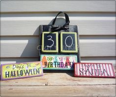Birthday & Holiday Coutdown Board Idea.