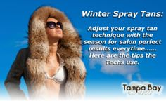 Techs Tips for spray tans on winter dry skin