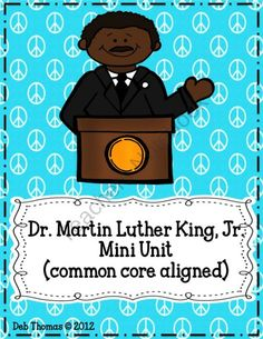 Martin Luther King, Jr. Mini Unit (common core aligned) product from Fabulously-First on TeachersNotebook.com