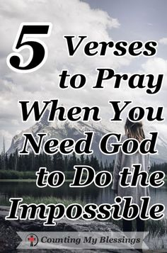 The Bible says, Nothing is impossible for God. These 5 prayers will help you pray when you need Him to do what only He can do in your impossible circumstances. 5 verses to pray when you need God to do the impossible Prayer Scriptures, Bible Prayers, Faith Prayer, God Prayer, Prayer Quotes, Power Of Prayer, Faith In God, Bible Quotes, Bible Verses