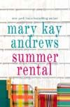 Mary Kay Andrews - Summer Rental
