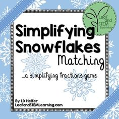 WINTER FREEBIE!!!  In this simplifying or reducing fractions game students write a fraction from a holiday or winter themed sentence.  Students then use the identity property of operations to divide the fraction to find its simplest form.  To do this, student will match four cards.