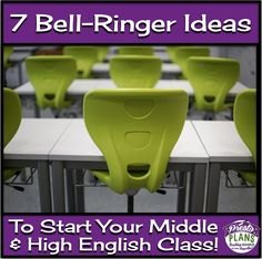 7 bell ringer ideas to start your middle and high school English class.