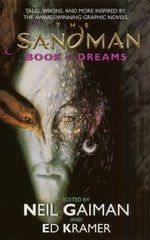 The Sandman: Book of Dreams by Neil Gaiman | Actually, I'd like to read all of his work.