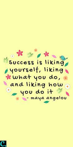 Success is liking yourself, liking what you do, and liking how you do it successquotes success successfulwomen successmindset quotesinspirational 559994534916682919 Positive Self Talk, Positive Vibes, Positive Morning Quotes, Happy Quotes, Life Quotes, Happiness Quotes, Truth Quotes, Quotes Quotes, Favorite Quotes