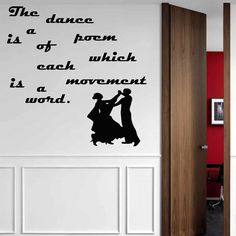 Wall Decal Quote Vinyl Sticker Decal Art Home Decor Mural Decals Quotes The Dance Is A Poem Of Which Dance Decal  Dance Studio MS69