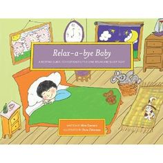 #Book Review of #RelaxabyeBaby from #ReadersFavorite - https://readersfavorite.com/book-review/relax-a-bye-baby  Reviewed by Mamta Madhavan for Readers' Favorite  Relax a-bye Baby by Mimi Sommers is a bedtime guide/storybook for kids which will help them relax and sleep well. Kids always have a problem sleeping at night and parents have a tough time trying to get them to sleep. This can be frustrating to both parents and children. The author gives readers techniques and tips to relax by just…