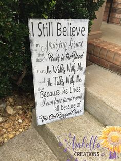 I still belive in Amazing Grace 12x24 hand painted wood sign Rustic Wood Signs, Wooden Signs, Painted Wood, Hand Painted, Hymn Art, Disney Rooms, Crafts To Do, Diy Crafts, In This House We