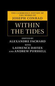 Within the Tides; Joseph Conrad; Edited by Alexandre Fachard