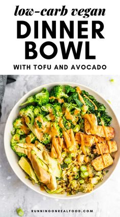 Healthy Vegan Dinner Bowl with Tofu, Cabbage Rice, Broccoli, Kale and Almond Butter Sauce. dinner cabbage Low-Carb Vegan Dinner Bowl Recipe - Running on Real Food Low Carb Recipes, Real Food Recipes, Healthy Recipes, Vegan Cabbage Recipes, Vegan Avocado Recipes, Vegan Keto Recipes, Kale Recipes, Keto Desserts, Pasta Recipes