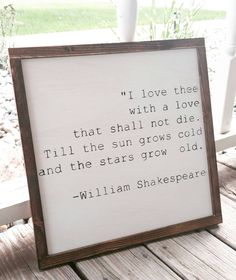 I love thee - William Shakespeare quote | book quote | rustic wood sign with wood trim | home decor by KernsWoodWorks on Etsy