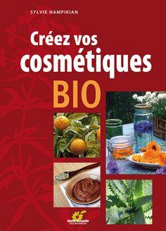Livre Créez vos cosmétiques bio