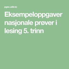 Eksempeloppgaver nasjonale prøver i lesing 5. trinn