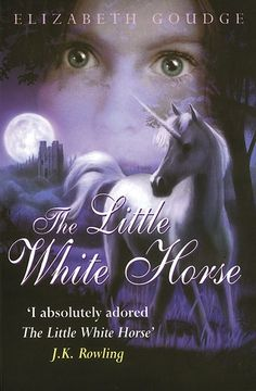 The Little White Horse by Elizabeth Goudge.