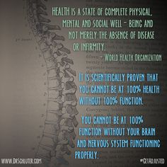 It's a simple fact, you are likely to be healthier if you have a properly functioning nervous system! #GetAdjusted #Chiropractic http://www.DrSchluter.com