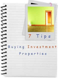 7 Tips on Buying Investment Properties and Where