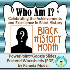 Observe Black History Month With This Interactive PowerPoint Activity and Companion Worksheets The activity/lesson will introduce your students to some of America's most interesting activists, entrepreneurs, singers, actors, athletes, writers, scientists and scholars. What's Included?