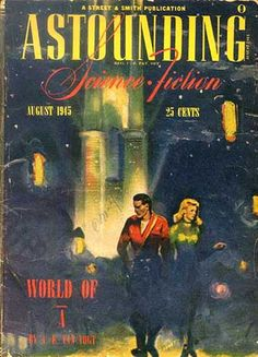 World of Non-A, in Astounding Science-Fiction, by A.E. VanVogt