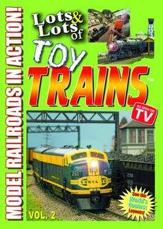 Lots and Lots of Toy Trains DVD Vol. 2 -Model Railroads in Action $9.95