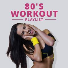 Make workouts fun with the 80's Workout Playlist. #80smusic #80sworkoutplaylist