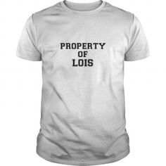Property of LOIS #name #tshirts #LOIS #gift #ideas #Popular #Everything #Videos #Shop #Animals #pets #Architecture #Art #Cars #motorcycles #Celebrities #DIY #crafts #Design #Education #Entertainment #Food #drink #Gardening #Geek #Hair #beauty #Health #fitness #History #Holidays #events #Home decor #Humor #Illustrations #posters #Kids #parenting #Men #Outdoors #Photography #Products #Quotes #Science #nature #Sports #Tattoos #Technology #Travel #Weddings #Women