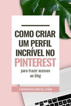 O Pinterest resultou em um aumento de 30% nos acessos do meu blog em apenas 2 meses, saiba como! #dicasparablogs #comoganhardinheirocomblog #dicaparablog #pinterest