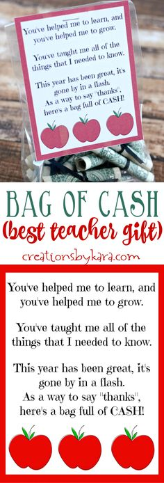 Best teacher gift - a bag of cash with printable note card. Any teacher would love this gift. Perfect for teacher appreciation or end of year gifts. via creationsbykara.com