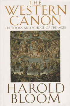 The Western Canon : Harold Bloom  - anything by this guy is really worth reading, digesting, and thinking about.