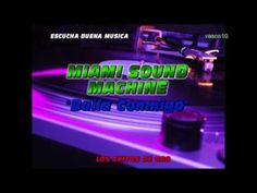 Baila Conmigo (MIAMI SOUND MACHINE)