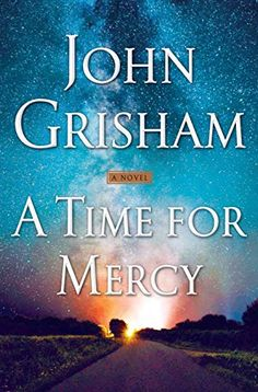 A Time for Mercy (Jake Brigance) by John Grisham Book Club Books, New Books, Good Books, The Book, Book Nerd, Book Lists, Fiction Best Sellers, John Grisham, Truth And Justice