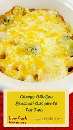 Cheesy Chicken Broccoli Casserole for Two - zonacooks.com
