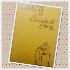 Elizabeth Craig - A doyenne of home economy (plus her pancake recipe) Recipe Books, Vintage Recipes, Vintage Kitchen, Retro, Cooking, Baking Center, Kochen, Rustic, Cuisine