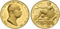 Franz Joseph I Austria, 100 Korona, 60 year jubilee of the Emperor's accession. Holy Roman Empire, Gold And Silver Coins, Gold Bullion, Coin Collecting, Lorraine, Fountain Pens, Emperor, Stamps, Comics