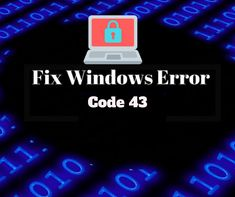"""""""Error Code 43"""" is one of several device manager error codes. This arises when the device manager pauses the hardware device, whether the device is a hard drive"""