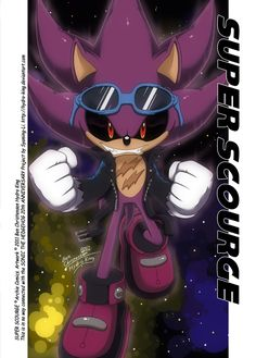 Super Scourge the Hedgehog | SUPER SCOURGE . by Hydro-King