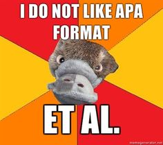 Personally, I much prefer APA to MLA formatting - psychology nerd humor