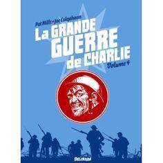 La Guerre de Charlie, un tome 4 dans les tranchées françaises - http://www.ligneclaire.info/la-grande-guerre-de-charlie-tome-4-5848.html
