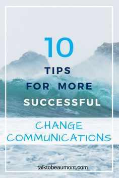 Change is difficult for everyone. You can make it easier through effective change communications. The role of communications is to help the process of changing behaviours, beliefs, and habits. Here are 10 tips to help you achieve that. Communication Process, Corporate Communication, Process Of Change, Change Management, Writing Words, Ways To Communicate, Copywriting, Behavior, Success