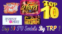 TOP 10 TV SERIALS BY TRP FEBRUARY 2017 week 5