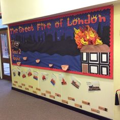 The Great Fire of London display Great Fire Of London, The Great Fire, Year 2, Exciting News, Toy Chest, Curriculum, Classroom, Display, Teaching