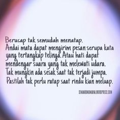 Berucap tak semudah menatap #quotes #puisi #Indonesia