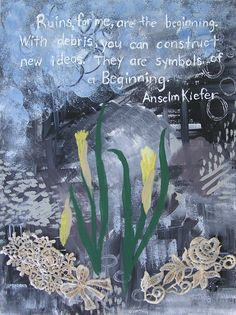 Beginning - Inspired by Anselm Kiefer and Joe Rotella.