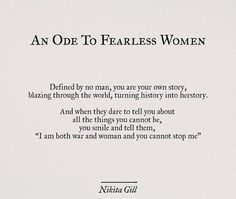 An ode to fearless women. Poem Quotes, Words Quotes, Wise Words, Life Quotes, Sayings, Chaos Quotes, Fearless Quotes, Pretty Words, Beautiful Words