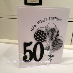 Number of Years 50th Birthday Card, Balloon Celebration Bundle, Stampin' Up! Cards