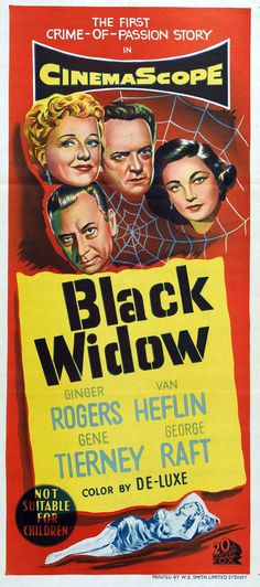 Black Widow via Australia Old Movie Posters, Classic Movie Posters, Cinema Posters, Movie Poster Art, Film Posters, Ginger Rogers, Mystery Film, Fox Movies, Crime Film
