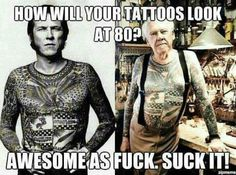 """""""What are you gonna look like when you're 60 with all those tattoos? Lyle Tuttle, creator of my first tatoo, circa"""