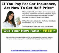Stop overpaying for Auto Insurance in US. Visit http://AutoInsuranceQuotesZone.com to enter zip and get insurance at up to Half-Price