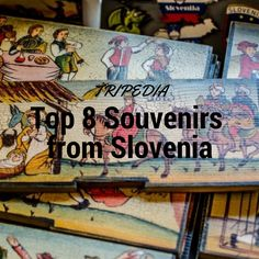 Top 8 souvenirs from Slovenia