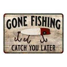 Gone Fishing Sign, Fishing Signs, Fishing Quotes, Car Part Furniture, Automotive Furniture, Automotive Decor, Furniture Design, Metal Signage, Industrial Home Design