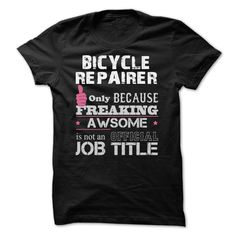 Awesome Bicycle Repairer T-Shirts, Hoodies. CHECK PRICE ==► https://www.sunfrog.com/Funny/Awesome-Bicycle-Repairer-Shirts.html?id=41382